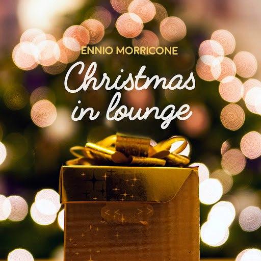 Ennio Morricone альбом Christmas in Lounge