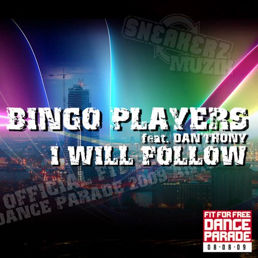 Bingo Players альбом I Will Follow (Theme Fit For Free Dance Parade)