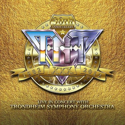 TNT альбом 30th Anniversary (1982-2012) [feat. Trondheim Symphony Orchestra] [Live]