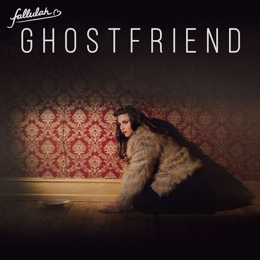 Fallulah альбом Ghostfriend