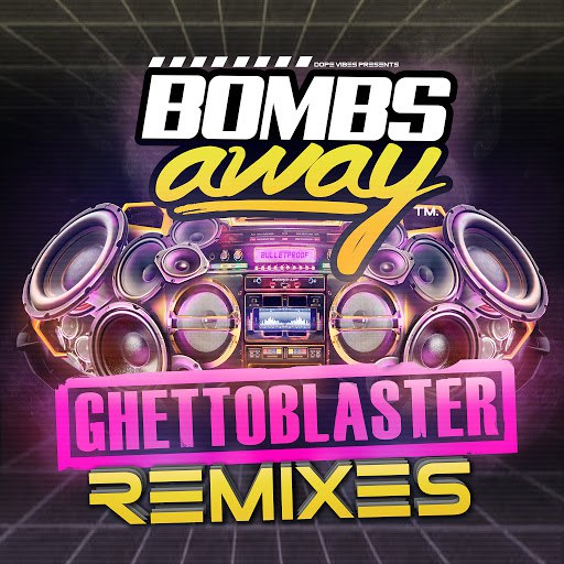 Bombs Away альбом Ghetto Blaster (Remixes)