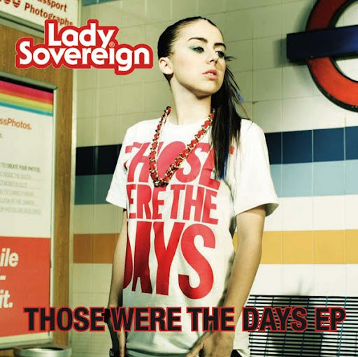 Lady Sovereign альбом Those Were The Days
