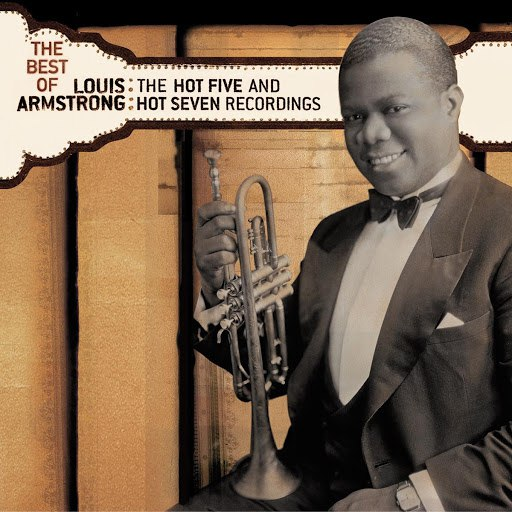 Louis Armstrong альбом The Best of The Hot 5 & Hot 7 Recordings