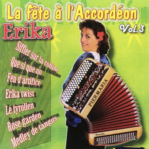 Erika альбом La Fête A L'accordéon Vol. 3