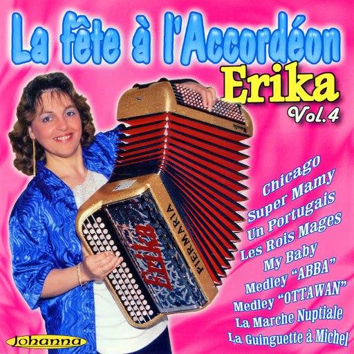 Erika альбом La Fête A L'accordéon Vol. 4