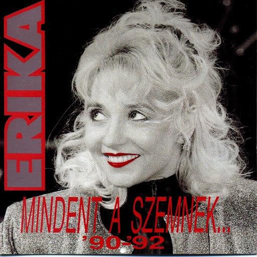 Erika альбом Mindent a szemnek