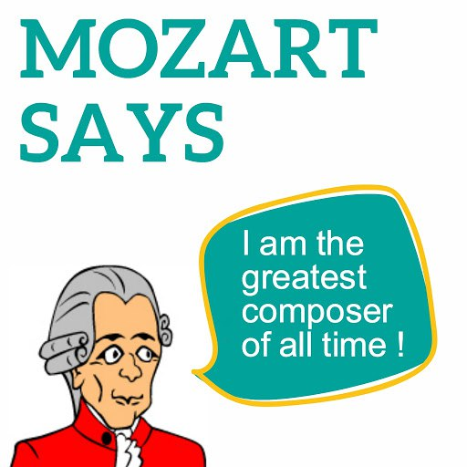 Wolfgang Amadeus Mozart альбом Mozart Says (I Am the Greatest Composer of All Time !)