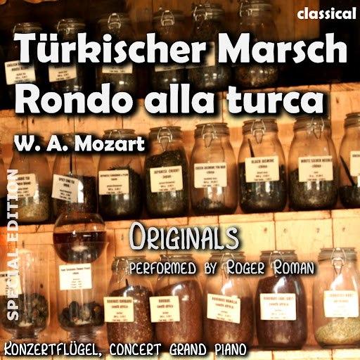 Wolfgang Amadeus Mozart альбом Türkischer Marsch , Rondo Alla Turca (feat. Roger Roman)
