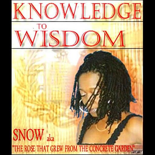 Snow альбом Knowledge To Wisdom
