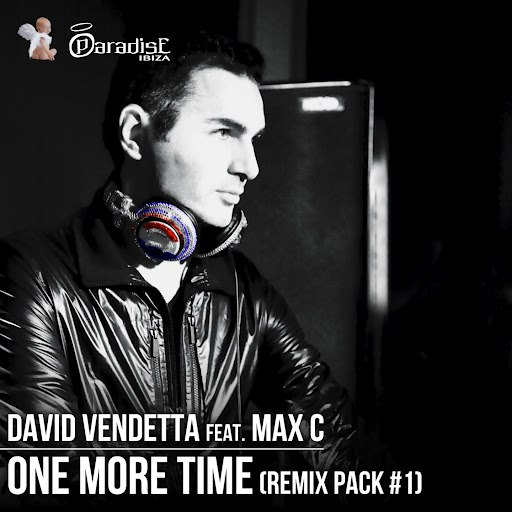 David Vendetta альбом One More Time (Remix Pack, Vol. 1) [feat. Max C]