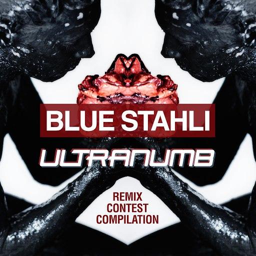 Blue Stahli альбом ULTRAnumb (Remix Contest Compilation)