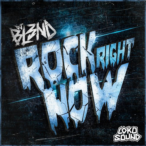 DJ BL3ND альбом Rock Right Now