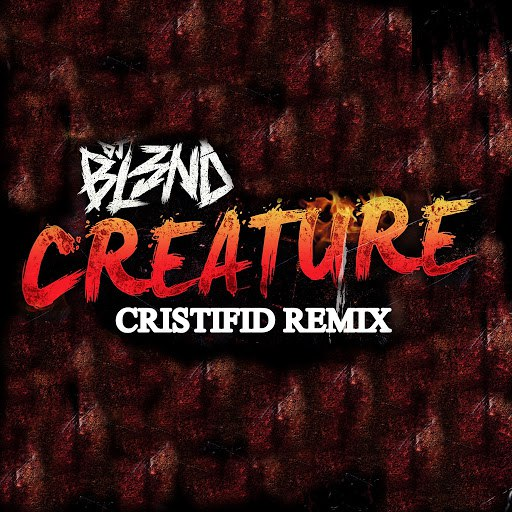DJ BL3ND альбом Creature (Cristifid Remix)