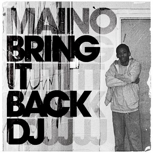 Maino альбом Bring It Back DJ