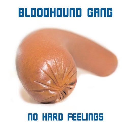 Bloodhound Gang альбом No Hard Feelings