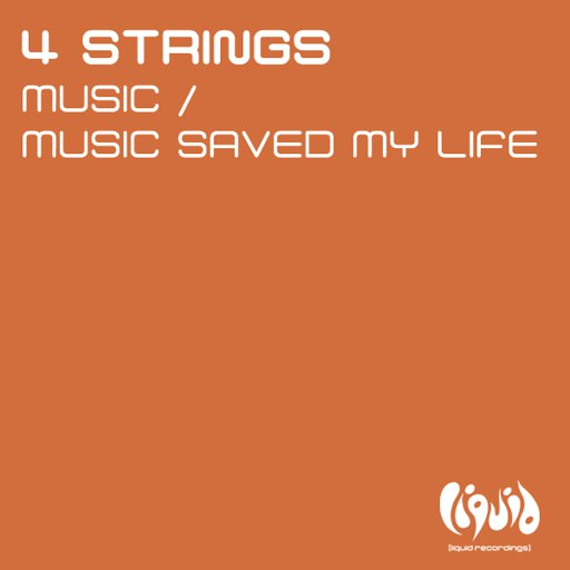 4 Strings альбом Music / Music Saved My Life
