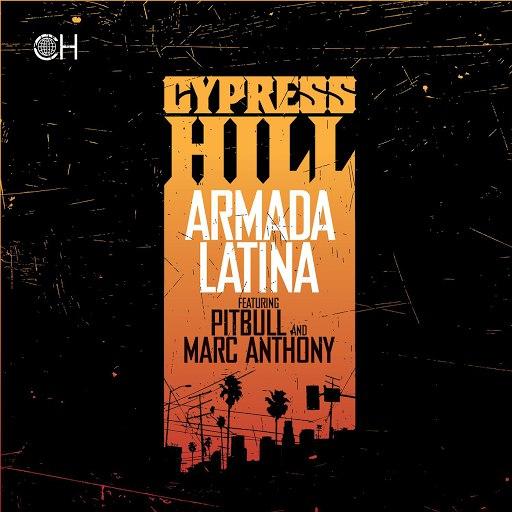Cypress Hill альбом Armada Latina feat. Pitbull & Marc Anthony
