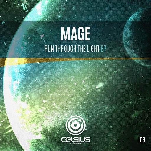 Mage альбом Run Through The Light EP