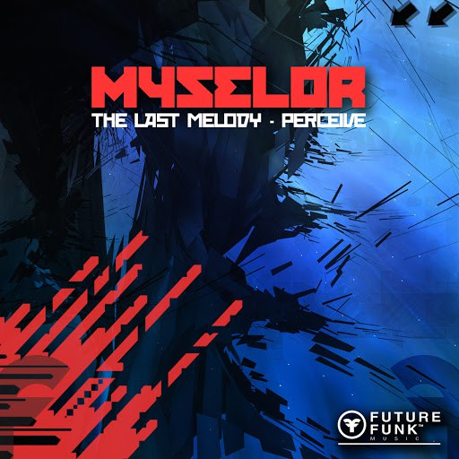 Myselor album The Last Melody / Perceive