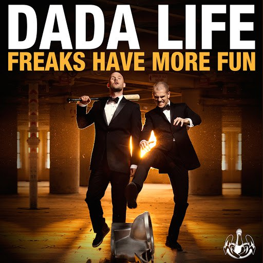 Dada Life альбом Freaks Have More Fun