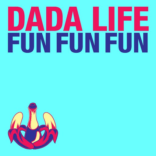 Dada Life альбом Fun Fun Fun