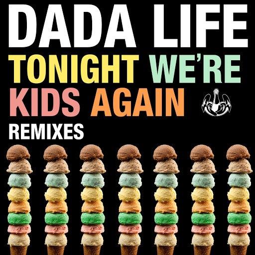 Dada Life альбом Tonight We're Kids Again (Remixes)