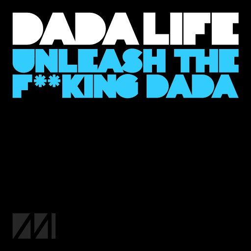 Dada Life альбом Unleash the F**King Dada