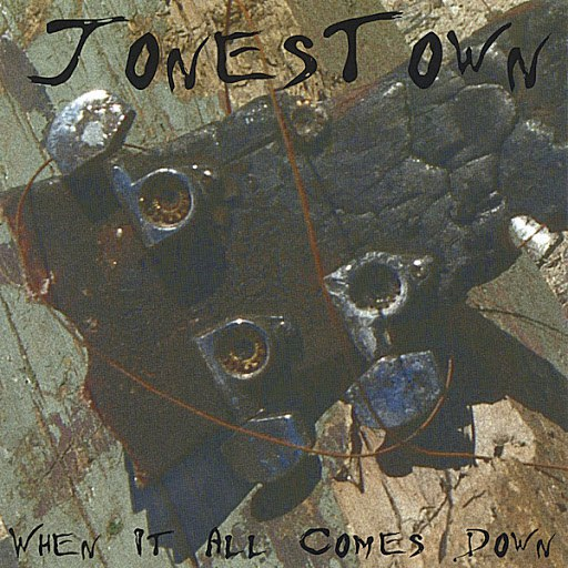 Jonestown альбом When It All Comes Down