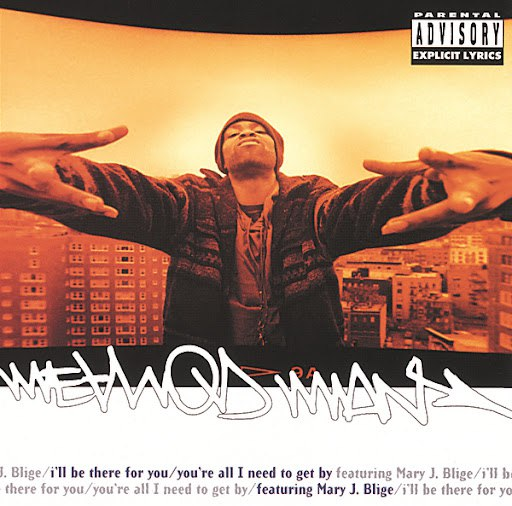 Method Man альбом I'll Be There For You/ You're All I Need To Get By