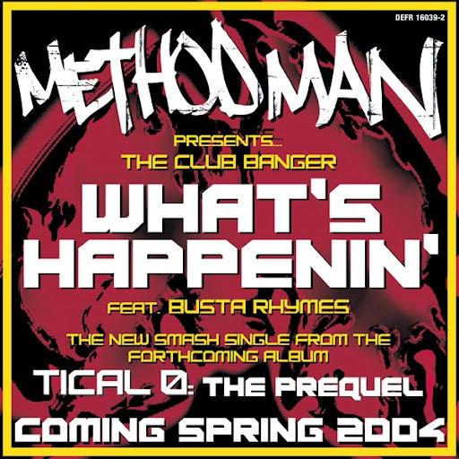 Method Man альбом What's Happenin'