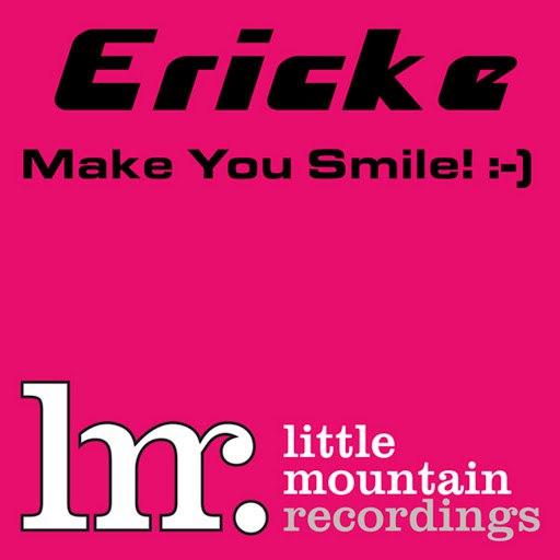 Erick E альбом Make You Smile!