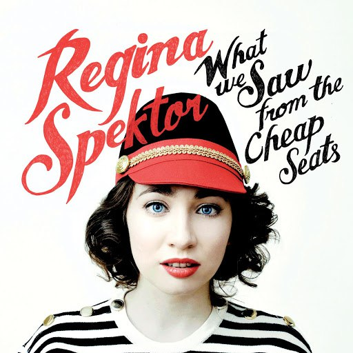 Альбом Regina Spektor What We Saw From The Cheap Seats