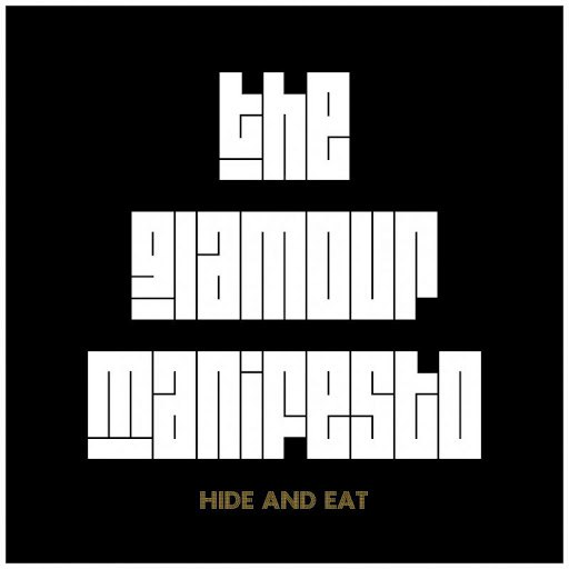 The Glamour Manifesto album Hide and Eat