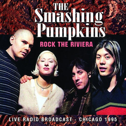 The Smashing Pumpkins альбом Rock the Riviera (Live)