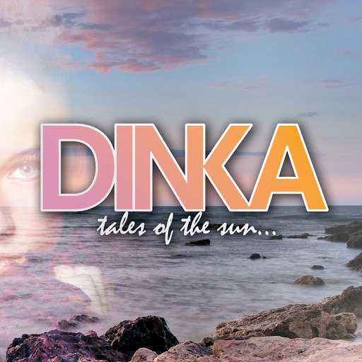 Dinka альбом Tales Of The Sun