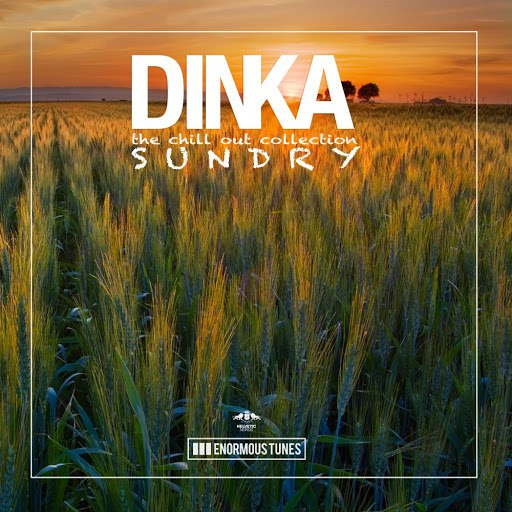 Dinka альбом Sundry - The Chillout Collection