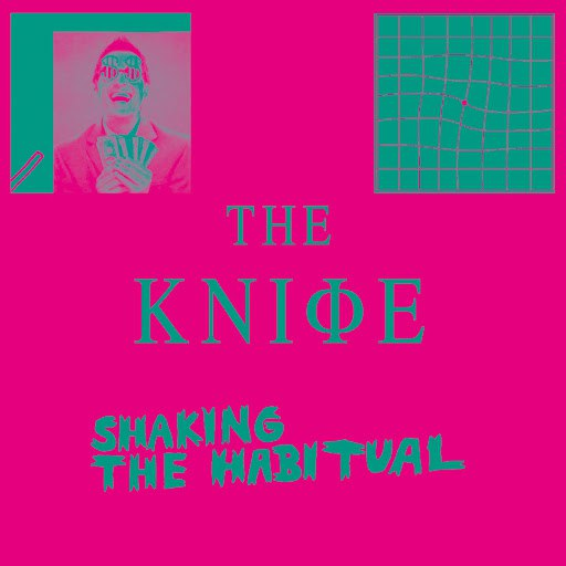 The Knife альбом Shaking the Habitual
