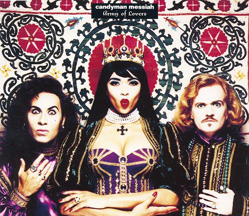 Army Of Lovers альбом Candyman Messiah