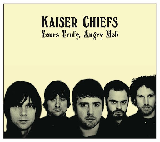 Kaiser Chiefs альбом Yours Truly, Angry Mob (UK Comm CD Album)