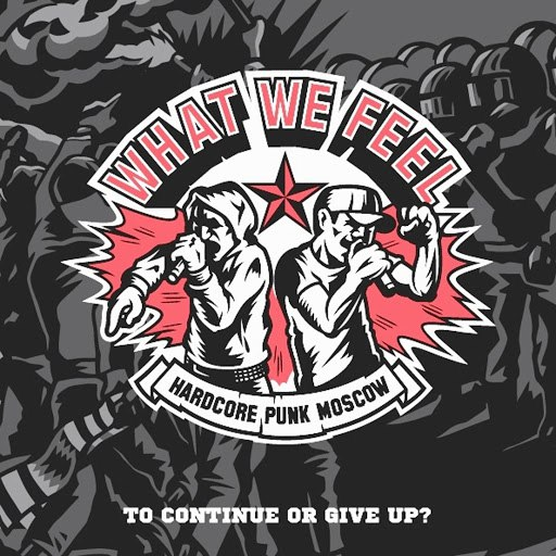 What We Feel альбом To Continue Or Give Up Ep