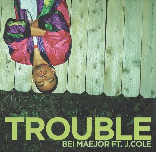 Bei Maejor альбом Trouble