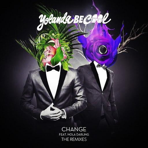 Yolanda Be Cool альбом Change (Remixes)