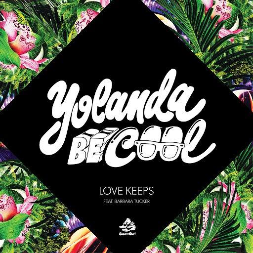 Yolanda Be Cool альбом Love Keeps