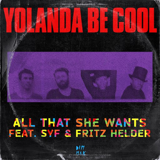 Yolanda Be Cool альбом All That She Wants