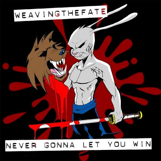 Weaving The Fate альбом Never Gonna Let You Win