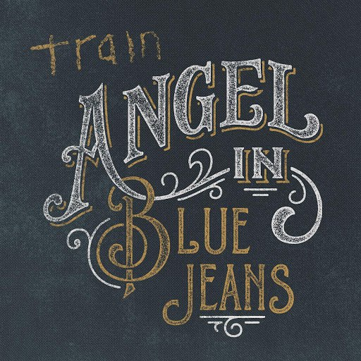 Train альбом Angel in Blue Jeans