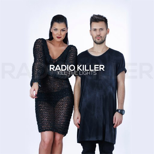 Radio Killer альбом Kill the Lights