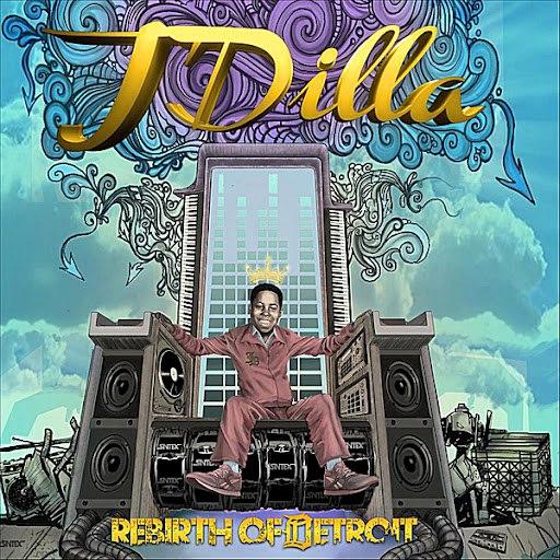 J Dilla альбом Rebirth of Detroit