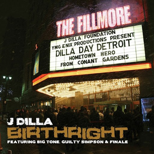 J Dilla альбом Birthright (feat. Big Tone, Guilty Simpson & Finale)