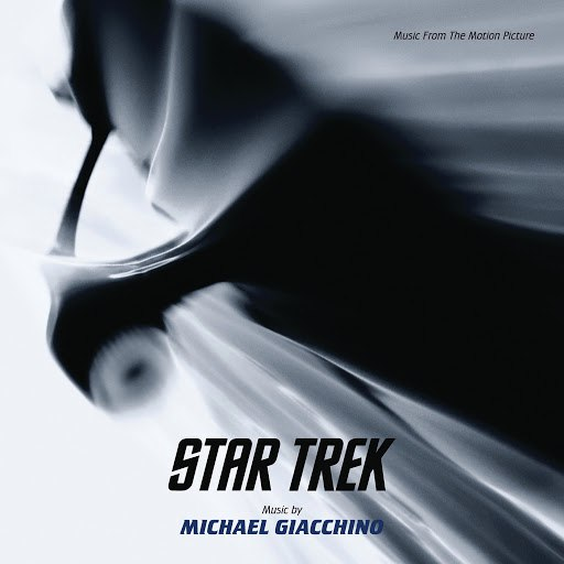 Michael Giacchino альбом Star Trek (Music From The Motion Picture)